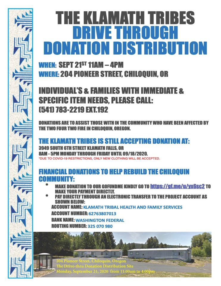 The Klamath Tribes is still accepting donations at 3949 S. 6th St in K-falls, and via their GoFundMe https://gf.me/u/yx6sc2